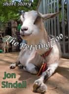 The Petting Zoo ebook by