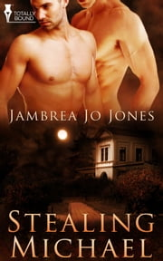 Stealing Michael ebook by Jambrea Jo Jones