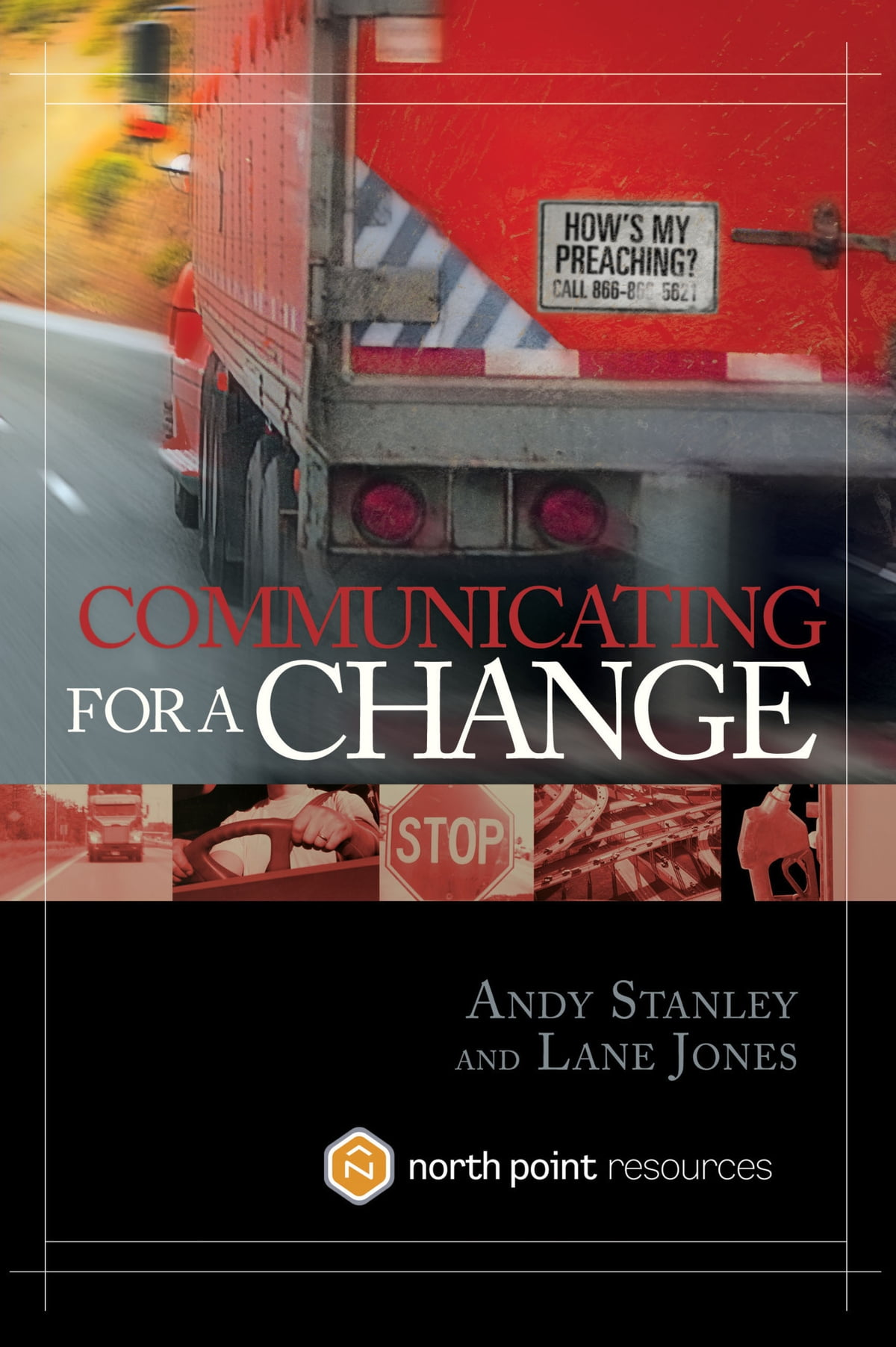 Communicating for a Change eBook by Andy Stanley - 9781601422149 | Rakuten  Kobo