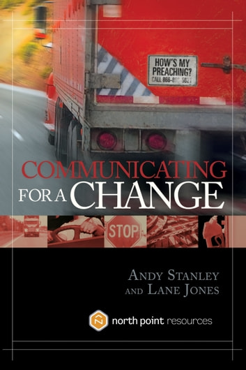 Communicating For A Change Ebook By Andy Stanley 9781601422149