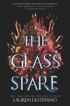 The Glass Spare ekitaplar by Lauren DeStefano