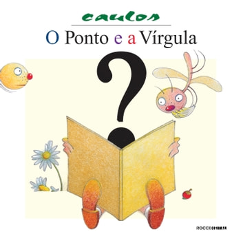 O ponto e a vírgula ebook by Caulos