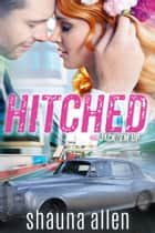 Hitched - A Jack 'Em Up Wedding ebook by Shauna Allen