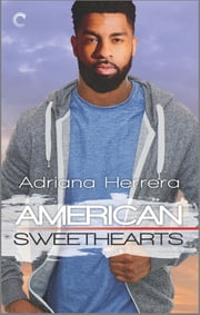 American Sweethearts - A Second Chance Romance ebook by