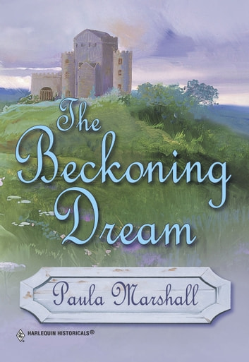 The Beckoning Dream ebook by Paula Marshall