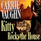 Kitty Rocks the House audiobook by