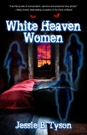 White Heaven Women ebook by Jessie B. Tyson