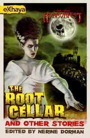 Bloody Parchment - The Root Cellar and Other Stories ebook by Nerine Dorman