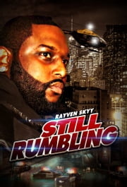Still Rumbling ebook by Rayven Skyy
