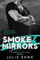Smoke & Mirrors ebook by