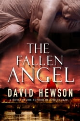 The Fallen Angel - A Novel ebook by David Hewson