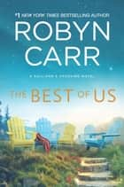 The Best of Us ekitaplar by Robyn Carr
