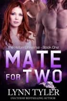 Mate For Two ebook by
