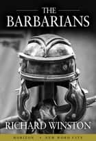 The Barbarians ebook by Richard Winston