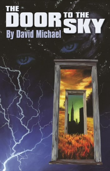 The Door to the Sky ebook by David R. Michael