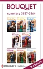 Bouquet e-bundel nummers 3957 - 3964 - 8-in-1 ebook by Miranda Lee, Cathy Williams, Julia James,...