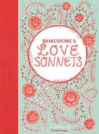 Shakespeare's Love Sonnets ebook by Caitlin Keegan