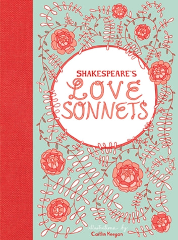 Shakespeare's Love Sonnets eBook by