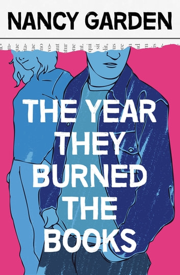 The Year They Burned the Books ebook by Nancy Garden
