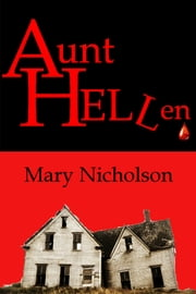 Aunt HELLen ebook by Mary Nicholson