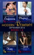 Modern Romance September 2015 Books 1-4: The Greek Commands His Mistress / A Pawn in the Playboy's Game / Bound to the Warrior King / Her Nine Month Confession 電子書 by Lynne Graham, Cathy Williams, Maisey Yates,...