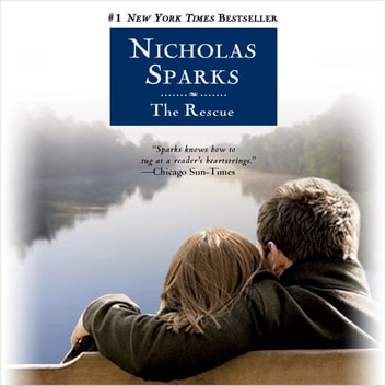 The Rescue audiobook by Nicholas Sparks