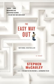 Easy Way Out ebook by Stephen McCauley