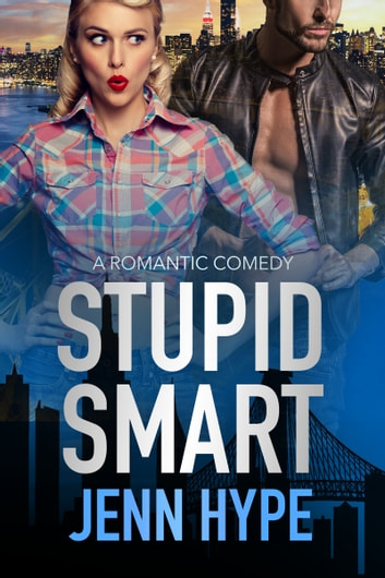 Stupid Smart ebook by Jenn Hype
