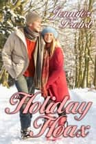 The Holiday Hoax ebook by Jennifer Probst