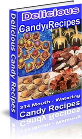 Delicious Candy Recipes ebook by Sven Hyltén-Cavallius