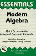 Modern Algebra Essentials ebook by Lufti A. Lutfiyya