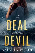 A Deal with the Devil ebook by Amelia Wilde