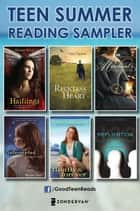 Teen Summer Reading Sampler 2012 ebook by Various Authors