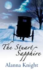 The Stuart Sapphire ebook by Alanna Knight