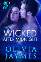 Wicked After Midnight ebook by Olivia Jaymes