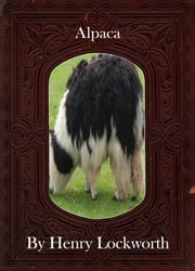 Alpaca ebook by Henry Lockworth,Lucy Mcgreggor,John Hawk
