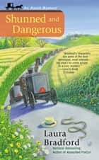 Shunned and Dangerous ebook by Laura Bradford
