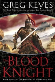 The Blood Knight ebook by Greg Keyes