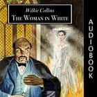 The Woman in White audiobook by Wilkie Collins