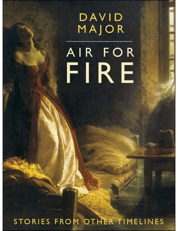 Air for Fire ebook by David L. Major