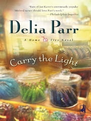 Carry the Light ebook by Delia Parr