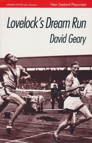 Lovelock's Dream Run ebook by David Geary,John Thomson
