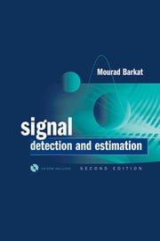 Signal Detection and Estimation ebook by Barkat, Mourad