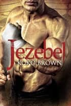 Jezebel ebook by Koko Brown