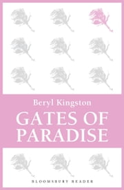 Gates of Paradise ebook by Beryl Kingston