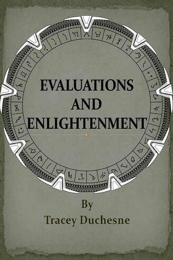 Evaluations and Enlightenment ebook by Tracey Duchesne
