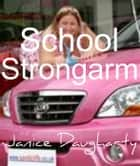 School Strongarm ebook by Janice Daugharty