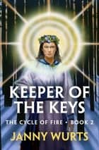 Keeper of the Keys ebook by Janny Wurts