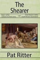 The Shearer ebook by Pat Ritter