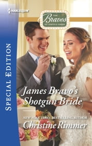 James Bravo's Shotgun Bride ebook by Christine Rimmer